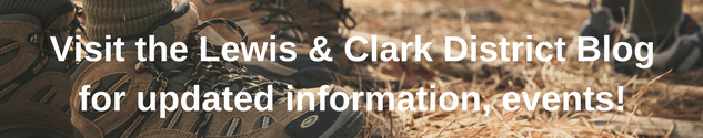 Visit the Lewis & Clark District Blog for updated information, events!